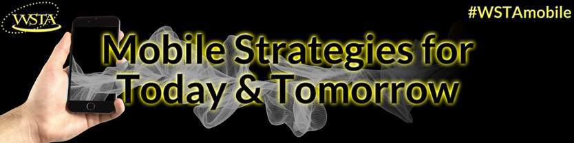Mobile Strategies for Today and Tomorrow